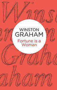 Fortune is a Woman, Graham, Winston, New Book