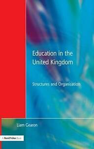 Education in the United Kingdom: Structures and Organisation