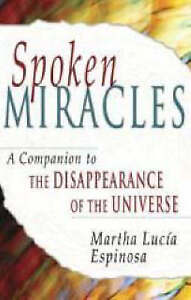 """NEW Spoken Miracles: A Companion to """"The Disappearance of the Universe"""""""