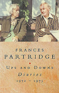 Partridge, Frances, Ups and Downs: Diaries 1972-75, Very Good Book