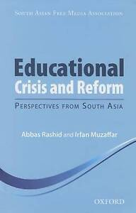 Educational Crisis and Reform: Perspectives from South Asia by Oxford...