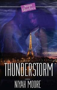 Thunderstorm: A Strebor Quickiez Moore, Niyah -Paperback