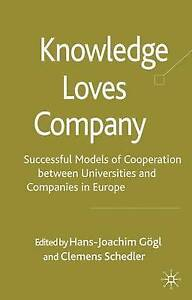 Knowledge Loves Company: Successful Models of Cooperation between Universities a