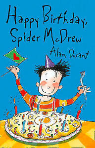 Durant, Alan, Happy Birthday Spider McDrew (Roaring Good Reads), Very Good Book