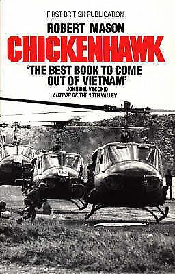 Chickenhawk, Robert Mason, New Book