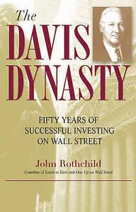 The Davis Dynasty, John Rothchild