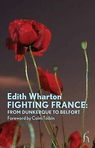 Fighting-France-From-Dunkerque-to-Belfort-by-Edith-Wharton-Paperback-2010