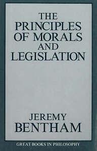 Very Good, Principles of Morals and Legislation (Great Books in Philosophy), Ben
