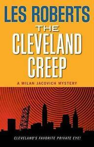 The Cleveland Creep: A Milan Jacovich Mystery (Milan Jacovich-ExLibrary