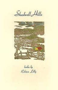 Shadwell Hills by Rebecca Lilly (Paperback, 2002)