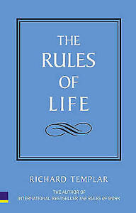The Rules of Life: A personal code for living a better, happier, more successful