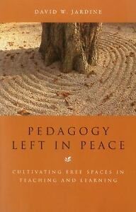 Pedagogy-Left-in-Peace-Cultivating-Free-Spaces-in-Teaching-and-Learning-by