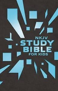 Nkjv Study Bible for Kids Grey/Blue Cover: The Premiere Nkjv Study Bible for...
