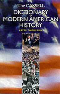 CASSELL'S DICTIONARY OF MODERN AMERICAN HISTORY (CASSELL DICTIONARY OF ...), PET