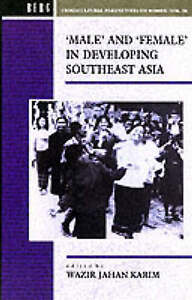 Male and Female in Developing South-East Asia (Cross-Cultural-ExLibrary