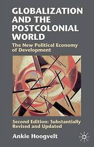 Globalisation-and-the-Postcolonial-World-The-New-Political-Economy-of-ExLibrary