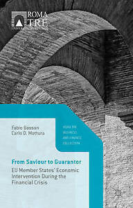 From Saviour Guarantor Eu Member States' Economic Interventio by Bassan Fabio