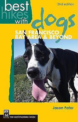 Best Hikes with Dogs San Francisco Bay Area and Beyond: 2nd