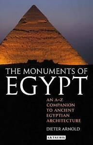 The Monuments of Egypt, Dieter Arnold