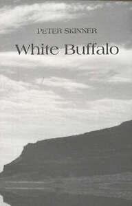White Buffalo by Peter Skinner (Paperback, 2003)
