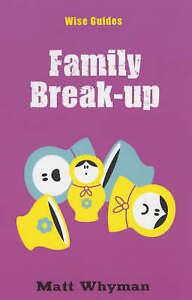 Matt Whyman, Wise Guides: Family Break-Up, Very Good Book