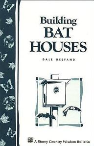 Building-Bat-Houses-by-Dale-Evva-Gelfand-1997-Paperback