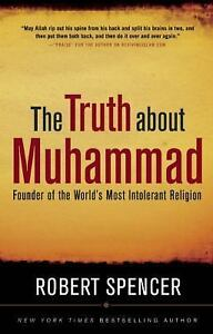 The-Truth-about-Muhammad-Founder-of-the-Worlds-Most-Intolerant-Religion-by
