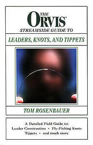 USED (VG) The Orvis Streamside Guide To Leaders, Knots, and Tippets by Tom Rosen