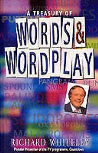 """VERY GOOD"" A Treasury of Words and Wordplay, Whiteley, Richard, Book"