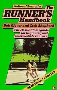 The Runner's Handbook : The Classic Fitness Guide for Beginning and Intermediate