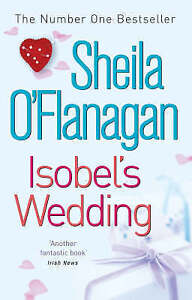 Isobel's Wedding, Sheila O'Flanagan | Paperback Book | Acceptable | 978074726566