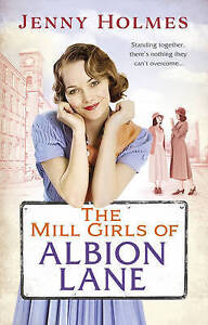 The Mill Girls of Albion Lane, Jenny Holmes