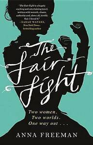 The Fair Fight Freeman, Anna -Paperback