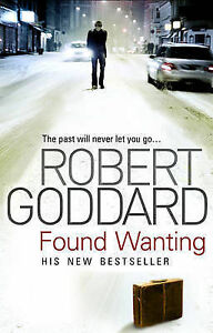 Found-Wanting-by-Robert-Goddard-Paperback-2009