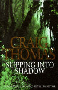 Slipping Into Shadow, Thomas, Craig, Very Good Book