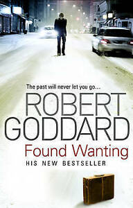 GODDARD,ROBERT-FOUND WANTING (B FORMAT)  BOOK NEW