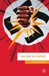 Racism in Europe: 1870-2000 (European Culture & Society Series), New, MacMaster,
