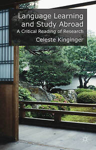 Language Learning Study Abroad Critical Reading Researc by Kinginger C