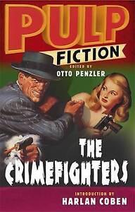 Pulp Fiction: The Crimefighters, Otto Penzler, Harlan Coben | Paperback NEW