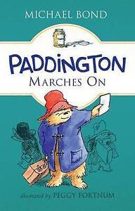 Paddington Marches on By Bond, Michael -Hcover