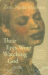 Their Eyes Were Watching God by Zora Neale Hurston (Paperback, 2006)