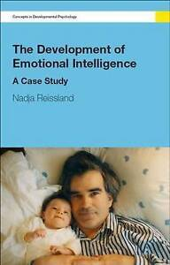 The Development of Emotional Intelligence: A Case Study (Concepts in Development