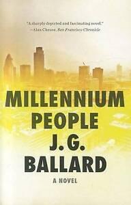 NEW Millennium People: A Novel by J. G. Ballard