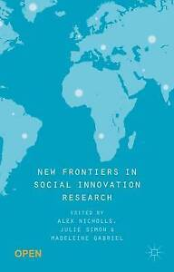 New Frontiers in Social Innovation Research by Nicholls, Alex -Paperback