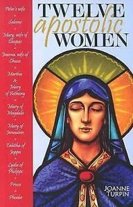 "NEW ""Twelve Apostolic Women"" Joanne Turpin (Paperback, 2004)"