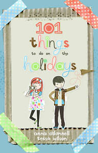 101-things-to-do-on-the-holidays-boredom-cure-creations-experiments