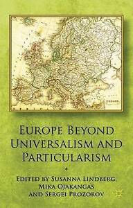 Europe Beyond Universalism and Particularism, , New Book