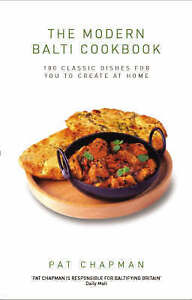 The Modern Balti Cookbook: 100 Classic Dishes for You to Create at-ExLibrary
