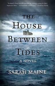 The House Between Tides by Maine, Sarah -Paperback