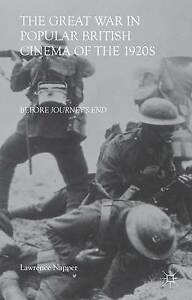 The Great War in Popular British Cinema 1920s Before Journey's End by Napper Law